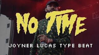 "[FREE] Joyner Lucas x Eminem Type Beat 2019 - ""NO TIME"" | Aggressive Diss Rap Instrumental 2019"