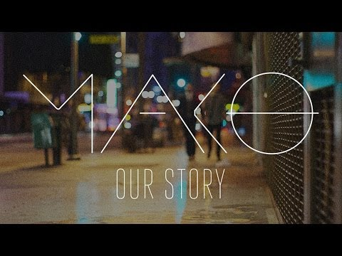 Mako - Our Story