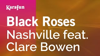 Karaoke Black Roses - Nashville *