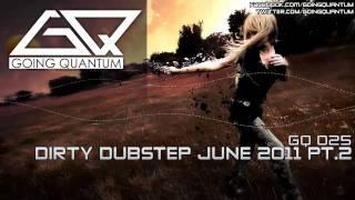Dirty Dubstep Mix June 2011 Pt.2