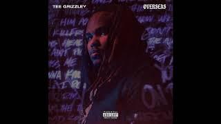 Tee Grizzley - Overseas ( Audio)