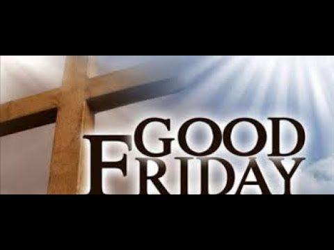 2018 Good Friday Service - 30.03.18
