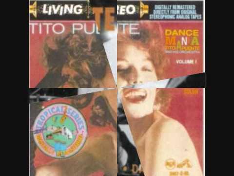 1001 DISCOS QUE... (15) TITO PUENTE AND HIS ORCHESTRA - DANCE MANIA VOL. 1 Mp3