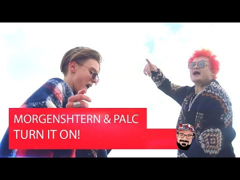 Реакция на MORGENSHTERN & PALC - TURN IT ON!
