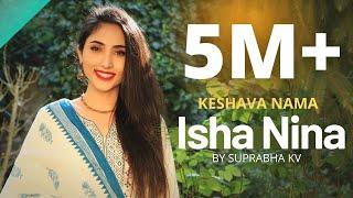 Eesha Ninna Charana Bhajane (Keshava Nama) | Suprabha KV