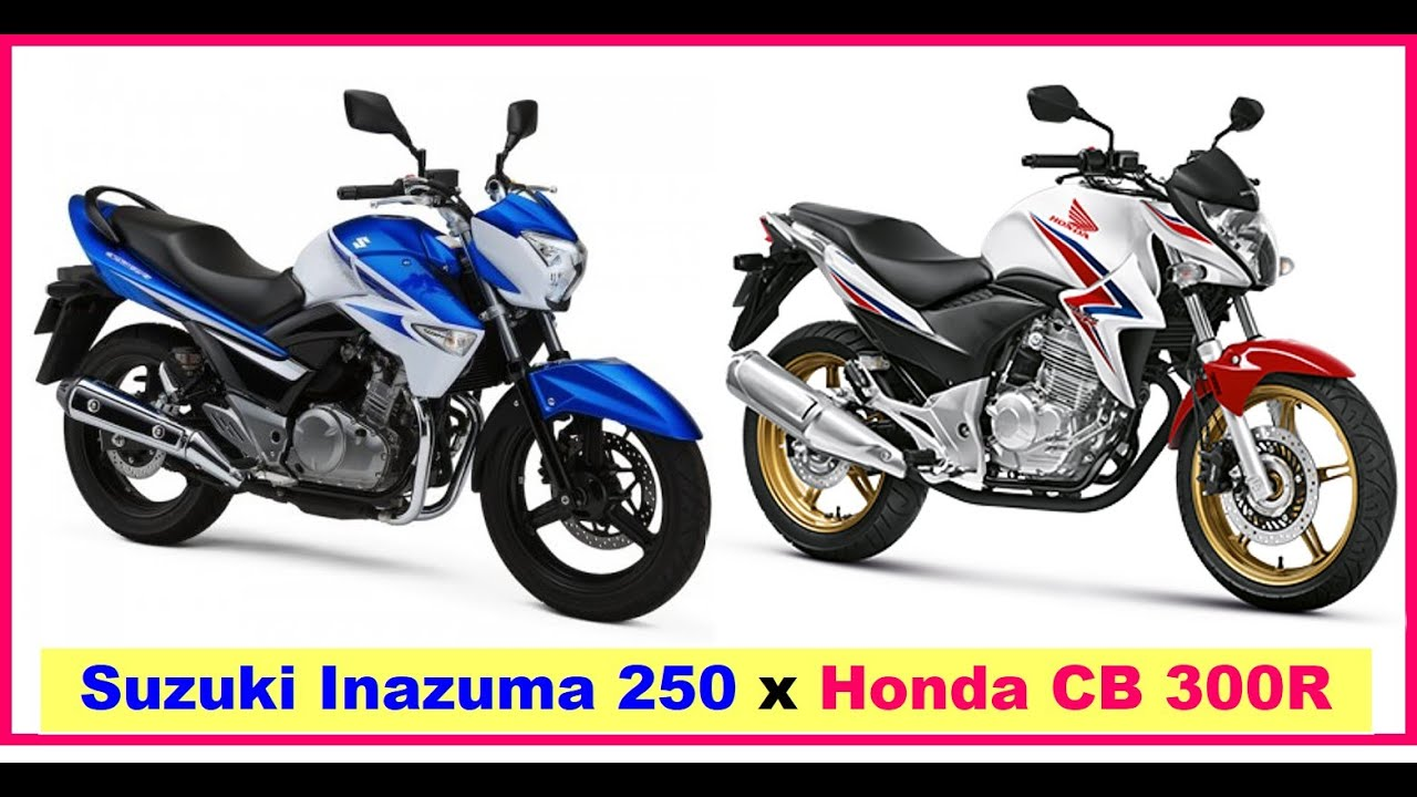 suzuki inazuma 250 x honda cb 300r um comparativo visual youtube. Black Bedroom Furniture Sets. Home Design Ideas