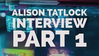 Don't Die Interview - Alison Tatlock (1 of 2)