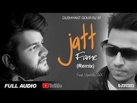 Dushyant Gour Rj 37  Jatt Fame Remix  Ab   King  Dj Upendra Rax  Latest Punjabi Songs 2017