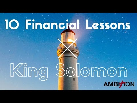 10 Financial Lessons from King Solomon (Richest Man Ever)