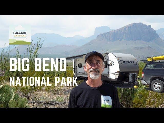 Ep. 119: Big Bend National Park | Texas RV travel camping