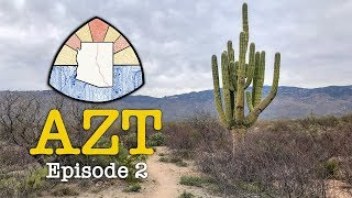 AZT 2019 Thru-Hike: Episode 2 - Saguaro Bound