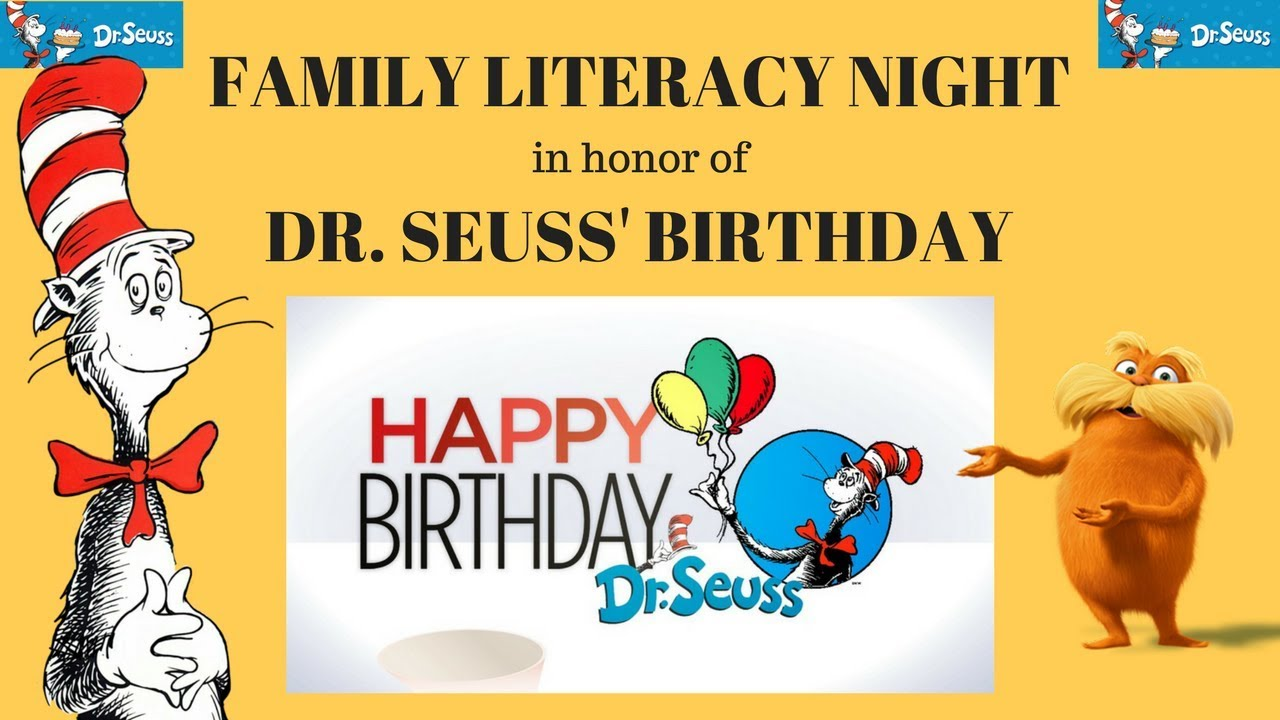 Family Literacy Night In Honor Of Dr Seuss Birthday Fun Activity