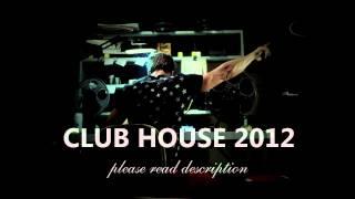 CLUB HOUSE 2012