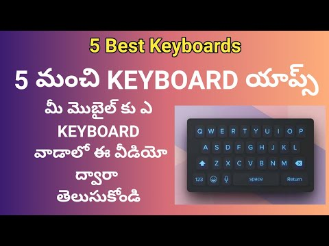 Top 5 Best Keyboard Apps For Android Mobiles | Famous Apps Review & Specifications | Sai Nagendra