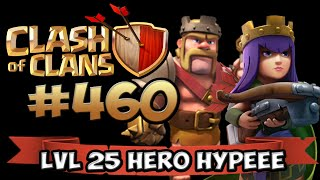 HELDEN LVL 25 HYPPPEEEEEE ★ CLASH OF CLANS #460 ★ Let's Play COC ★ German Deutsch HD UPDATE ★