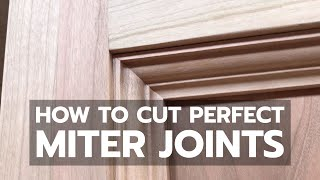 PERFECT MITER JOINTS - Watch Detailed Tutorial and Learn How to Cut Them