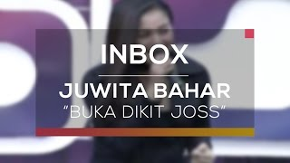 Gambar cover Juwita Bahar - Buka Dikit Joss (Live On Inbox)