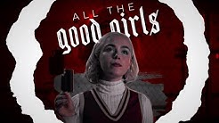 All The Good Girls Go To Hell    Sabrina Spellman