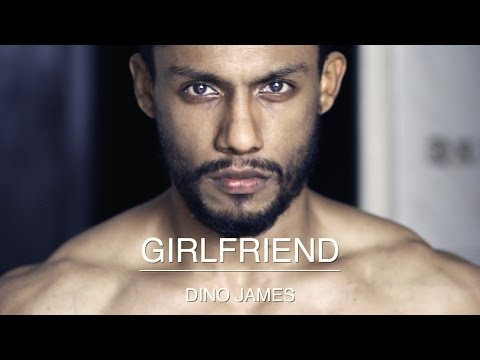 Dino James - Girlfriend [Official Video]