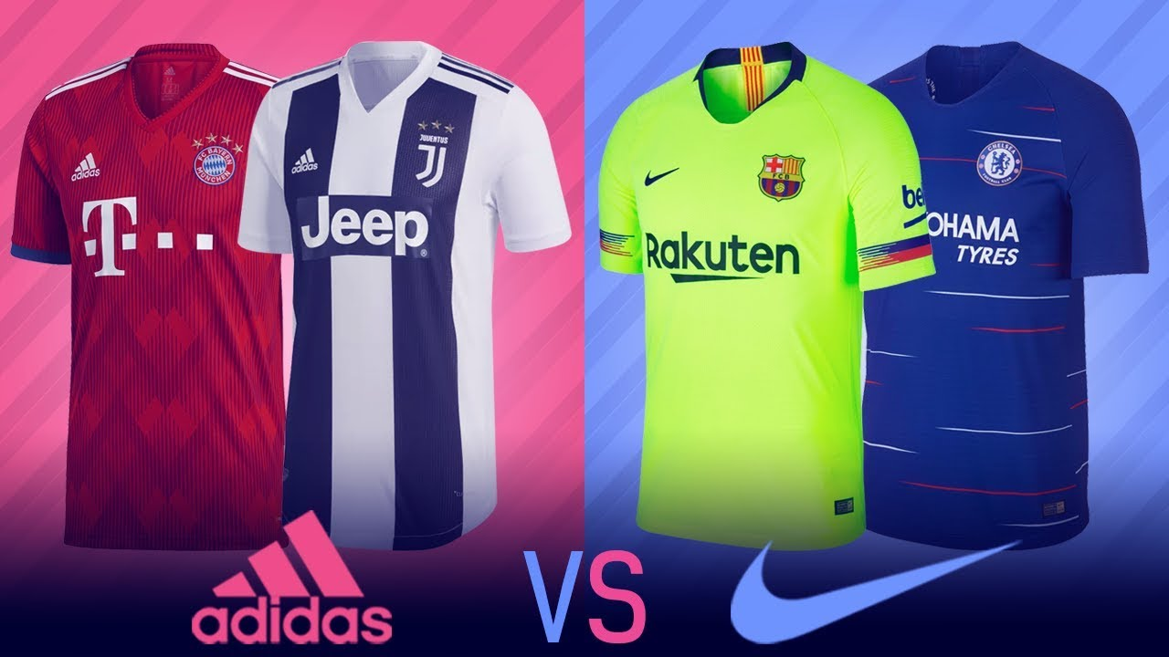 Adidas vs Nike   Who Made The Best Kits For The   2018 19   Season ... 6d1cf5843