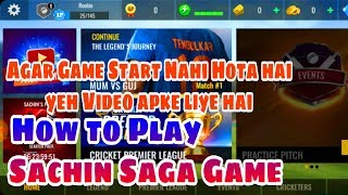 SACHIN SAGA NOT OPENING | How to Play Sachin Saga Cricket Champions