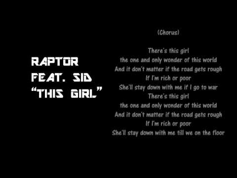Raptor feat. Sid - This girl (Laza Morgan Cover) lyrics