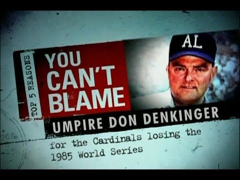 Top 5 Reasons You Can't Blame Don Denkinger