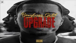 Bambino Gold - Upgrade [FULL MIXTAPE + DOWNLOAD LINK] [2017]