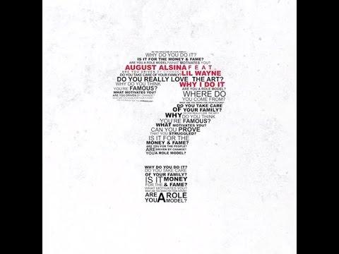 August Alsina - Why I Do It ft. Lil Wayne Lyrics Video