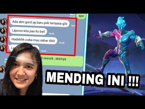 ( DI CHAT PACAR ) MENDING SKIN GORD YANG INI DARI PADA LEGEND !! Mobile Legend Indonesia
