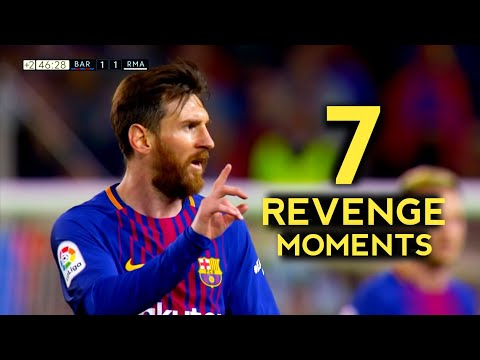 7 Greatest Messi Revenge Moments – With Commentaries