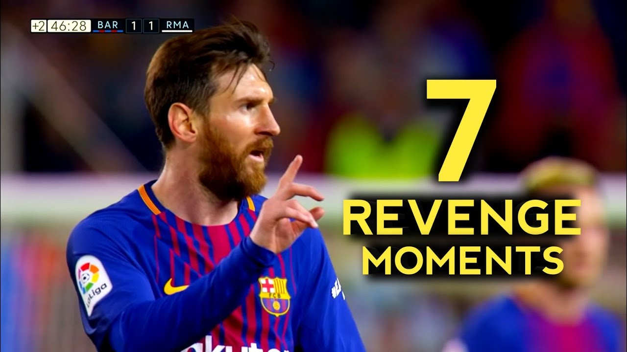 Download 7 Greatest Messi Revenge Moments - With Commentaries