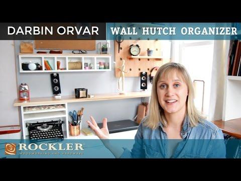 Wall Hutch Organizer | Darbin Orvar Project