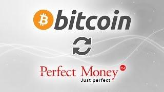 Обмен Bitcoin на Perfect Money. Лучшие курсы обмена электронных валют.