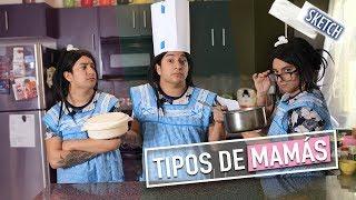 Tipos de Mamás *Mi mamá es la 4*  | Mario Aguilar