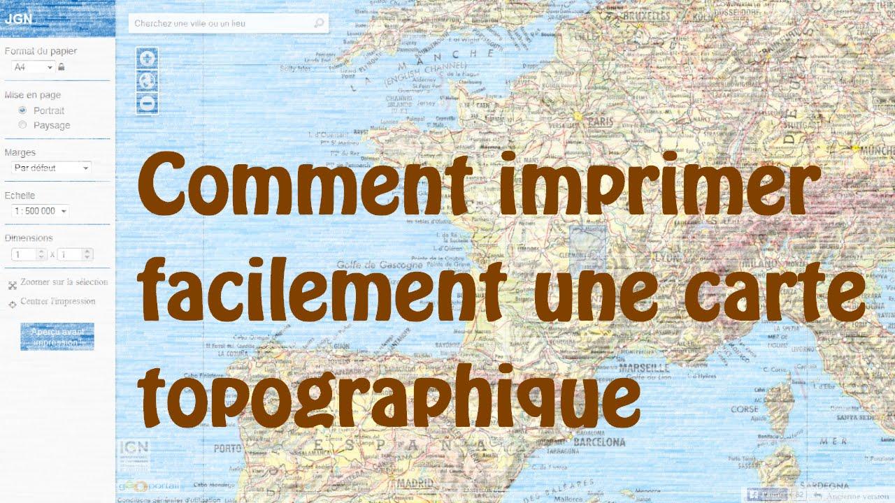 Comment Imprimer Facilement Une Carte Topographique Video Obsolete Mise A Jour Dispo En Dessous Youtube