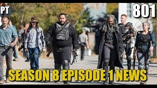 The Walking Dead Season 8 Episode 1 News & Discussion TWD 801 News