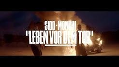 Sido feat. Monchi (Feine Sahne Fischfilet) - Leben vor dem Tod (prod. by DJ Desue & X-plosive)