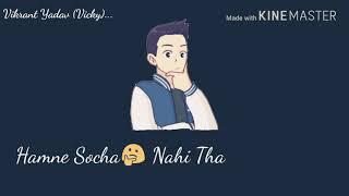New what's app status //Rukh Zindagi Ne Mod liya kaisa