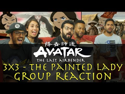 Avatar: The Last Airbender - 3x3 The Painted Lady - Group Reaction