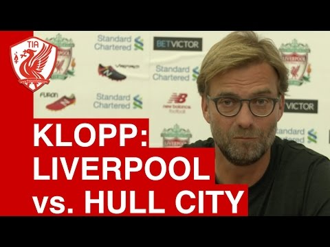 Liverpool vs. Hull City - Jurgen Klopp's Full Pre-Match Press Conference