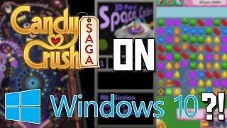 Candy Crush on Windows 10?!