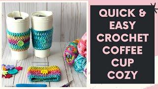 CROCHET COFFEE CUP COZY | Crochet Beginner Project | Crochet Easter Gift | Quick and Easy Crochet