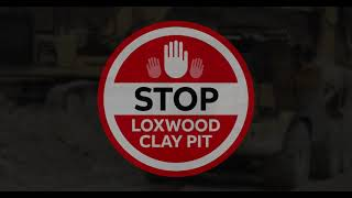 Stop Loxwood Clay Pits main video #2