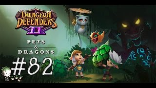 Dungeon Defenders 2 #82 | I Need More Wyvern Tokens | Pets & Dragons