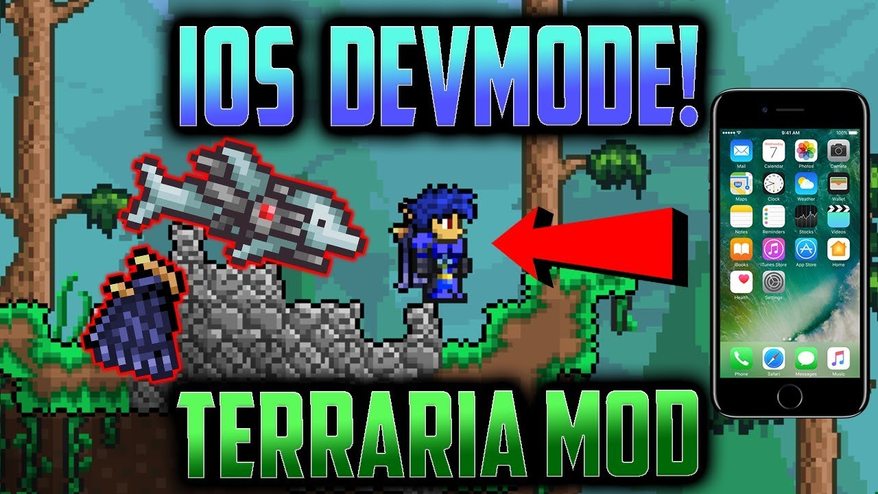 Terraria iOS DevMode Mod [Reds Wings/S D M G  Never Disappear]