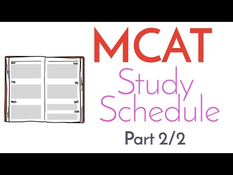MCAT Study Schedule [Part 2/2]