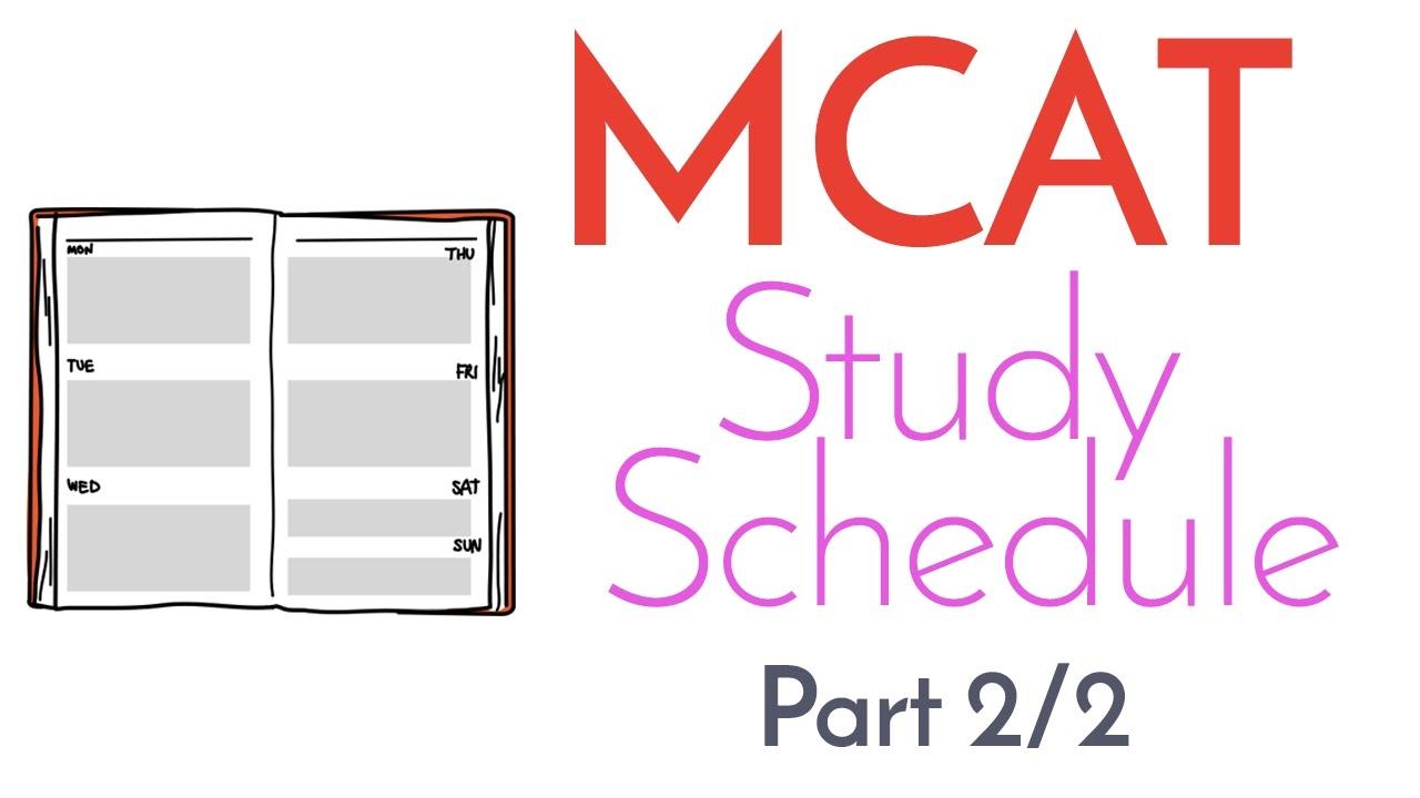 MCAT Study Schedule [Part 2/2]