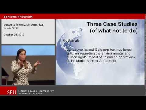 Lessons from Latin America: Cutting Edge Ideas for the Future? (SFU Continuing Studies lecture)