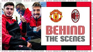 Behind The Scenes | Manchester United V AC Milan